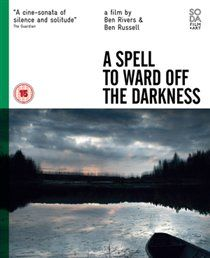 A Spell to Ward Off the Darkness - Ben Rivers & Ben Russell