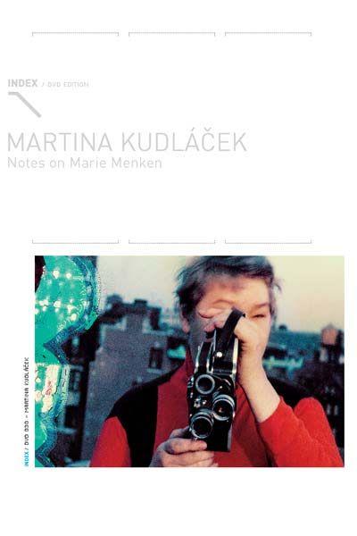 Notes on Marie Menken - Martina Kudlacek
