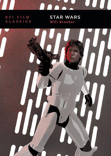Star Wars: BFI Film Classics