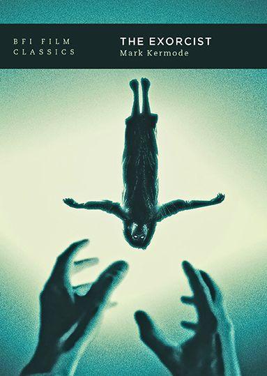 The Exorcist: BFI Film Classics