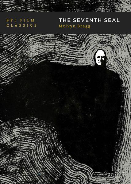 The Seventh Seal: BFI Film Classics