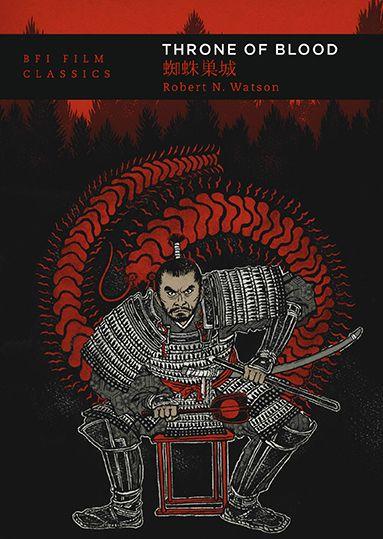 Throne of Blood: BFI Film Classics