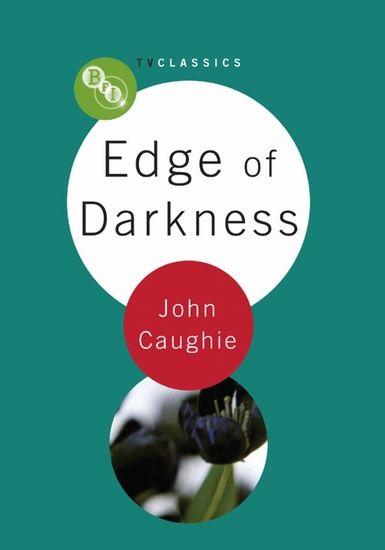 Edge of Darkness: BFI TV Classics