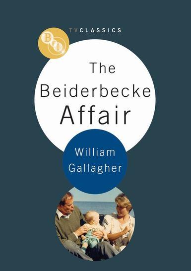 Beiderbecke Affair: The: BFI TV Classic
