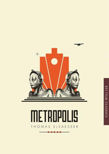 Metropolis: BFI Film Classics
