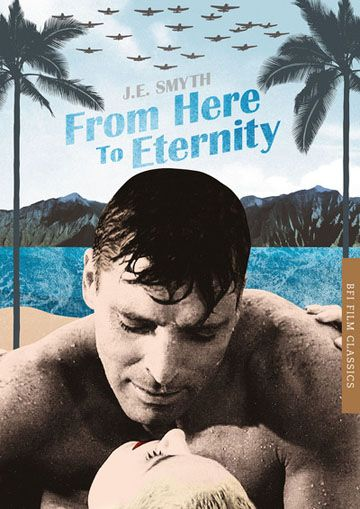 From Here to Eternity: BFI Classic cover