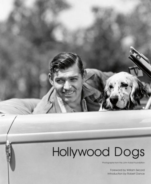 Hollywood Dogs : Photographs from the John Kobal Foundation