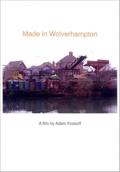 Made in Wolverhampton - Adam Kossoff