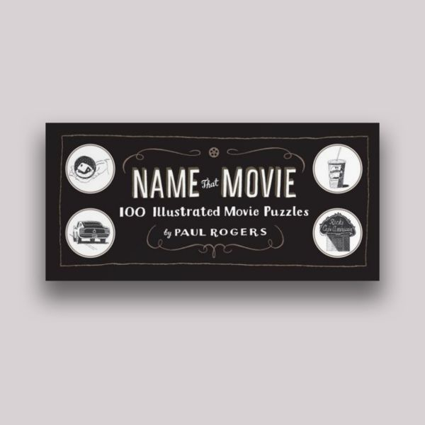 Name That Movie: 100 Illustrated Movie Puzzles