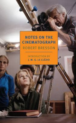 Notes on the Cinematograph book cover image