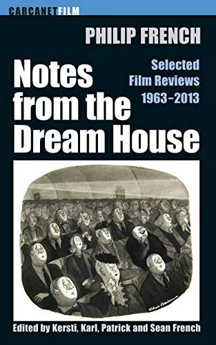 Notes from the Dream House : Selected Film Reviews 1963-2013
