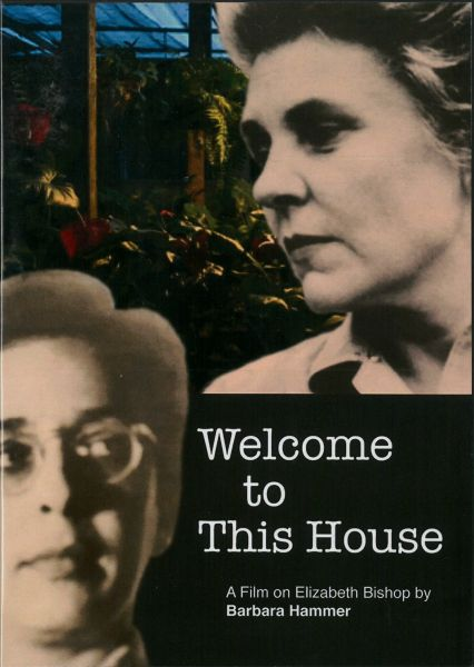 Welcome To This House - Barbara Hammer