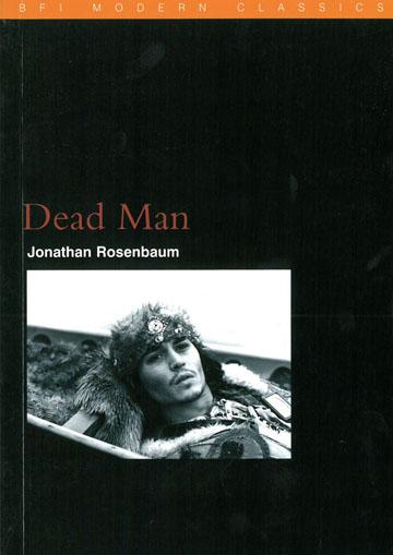 Buy Dead Man: BFI Film Classics
