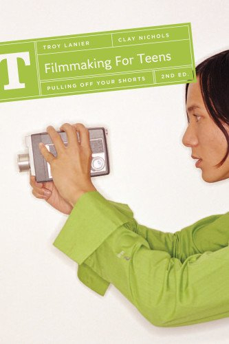 Buy Filmmaking for Teens