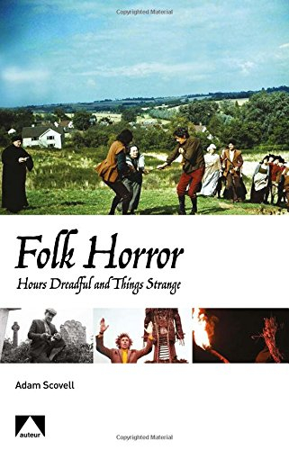 Buy Folk Horror: Hours Dreadful and Things Strange