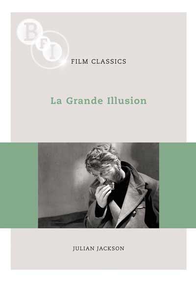 Buy La Grande Illusion: BFI Film Classics