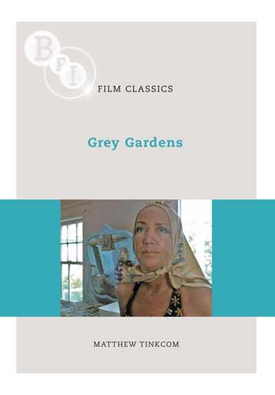 Buy Grey Gardens: BFI Film Classics