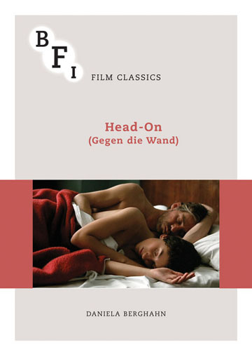 Buy Head-On (Gegen Die Wand): BFI Film Classic