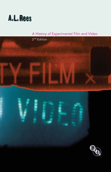 Buy History of Experimental Film & Video: 2nd Ed