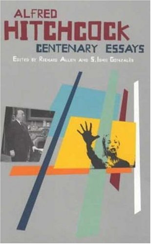 Buy Alfred Hitchcock: Centenary Essays