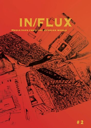 Buy IN/FLUX #2 Mediatrips from the African World