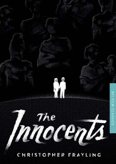 Buy The Innocents: BFI Film Classics