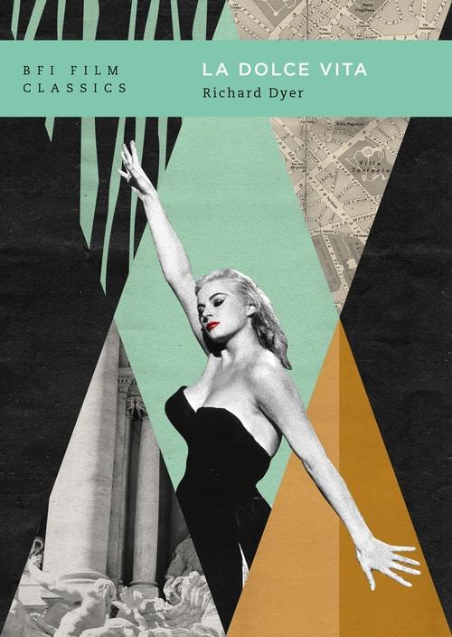 Buy PRE-ORDER La Dolce Vita: BFI Film Classics