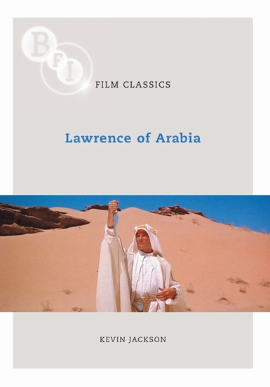 Buy Lawrence of Arabia: BFI Film Classics