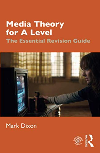 Buy Media Theory for A Level: The Essential Revision Guide