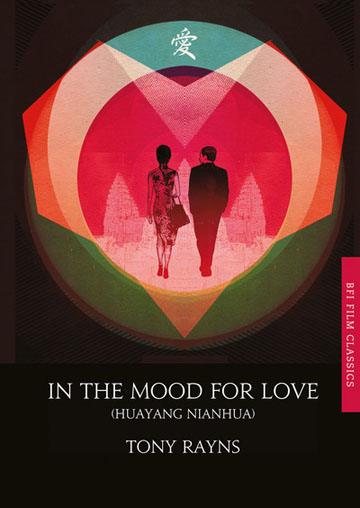 Buy In the Mood for Love: BFI Film Classics