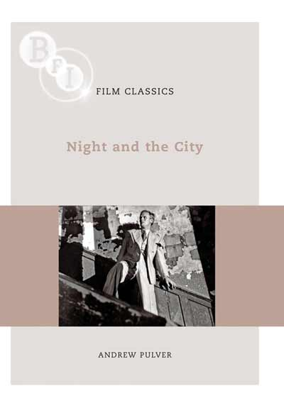 Buy Night and the City: BFI Film Classics