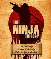 Buy The Ninja Trilogy (Enter The Ninja / Revenge Of The Ninja / Ninja III: The Domination)