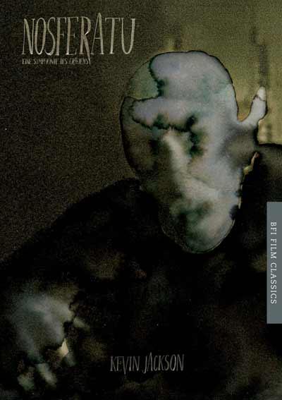 Buy Nosferatu (1922): BFI Film Classics