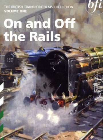 Buy British Transport Films Volume One: On and Off the Rails