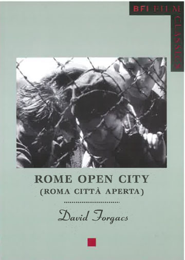 Buy Rome Open City: BFI Film Classics