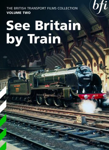 Buy British Transport Films Volume Two: See Britain By Train
