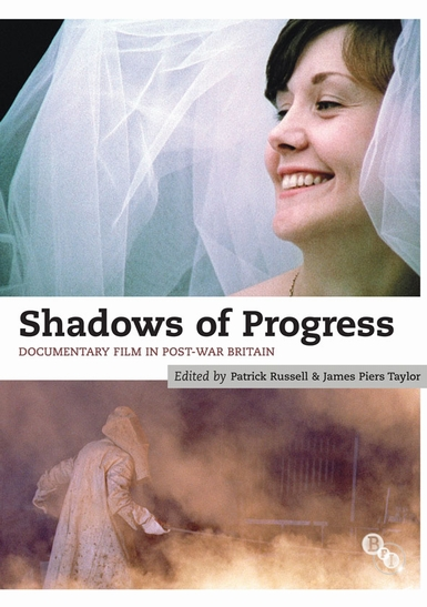 Buy Shadows of Progress: Documentary Film in Post-war Britain (Book)