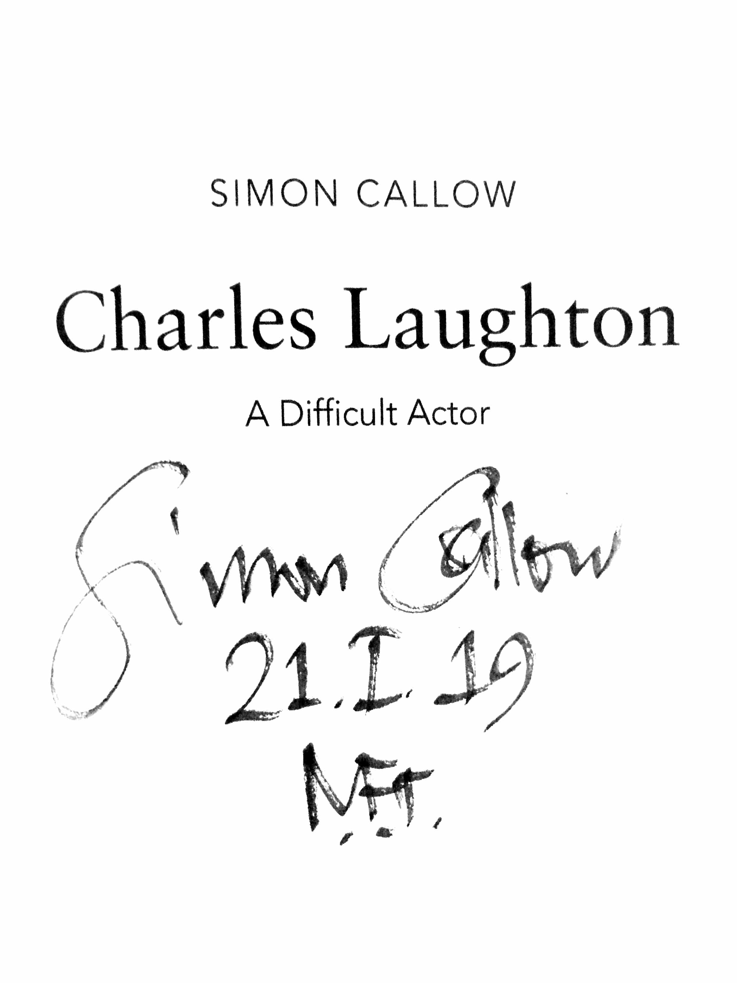 Buy Charles Laughton: A Difficult Actor (Signed by Simon Callow)