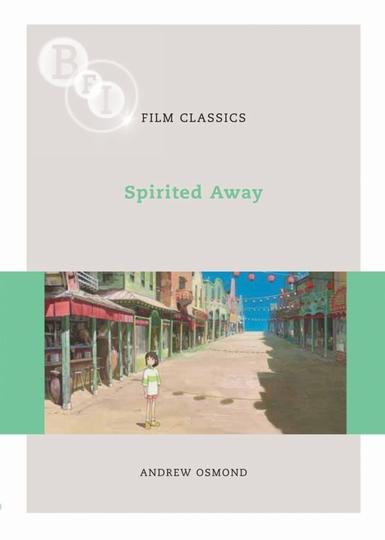 Buy Spirited Away: BFI Film Classics
