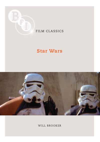 Buy Star Wars: BFI Film Classics