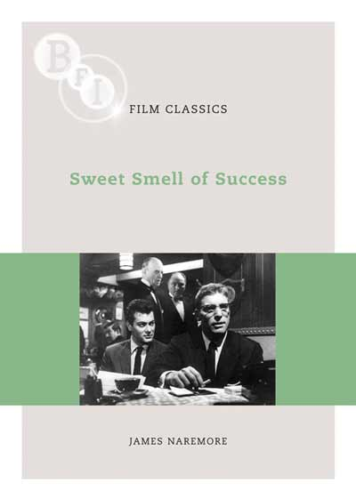 Buy Sweet Smell of Success: BFI Film Classics