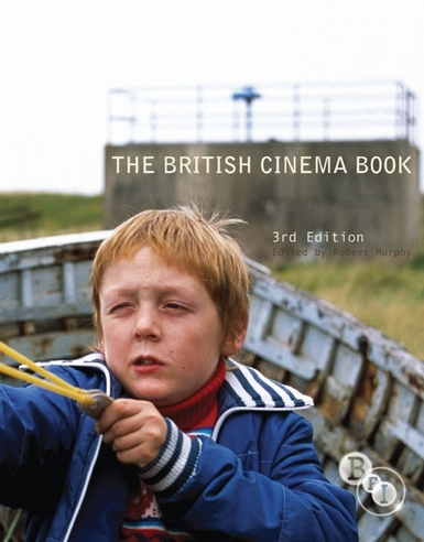 Buy British Cinema Book, The: 3rd Ed