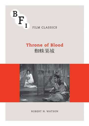 Buy Throne of Blood: BFI Film Classics