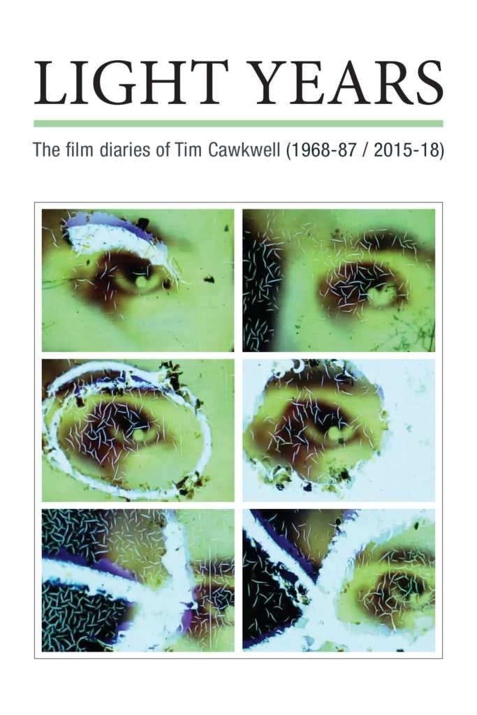 Buy Light Years: The Film Diaries of Tim Cawkwell (1968-87 / 2015-18)