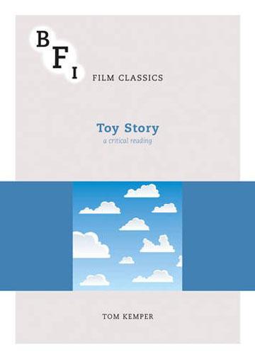 Buy Toy Story: BFI Film Classics