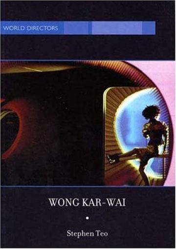 Buy Wong Kar-Wai: Auteur of Time