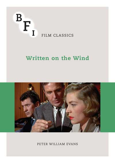 Buy Written on the Wind: BFI Film Classics